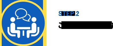 STEP.2 ご来店・ご契約